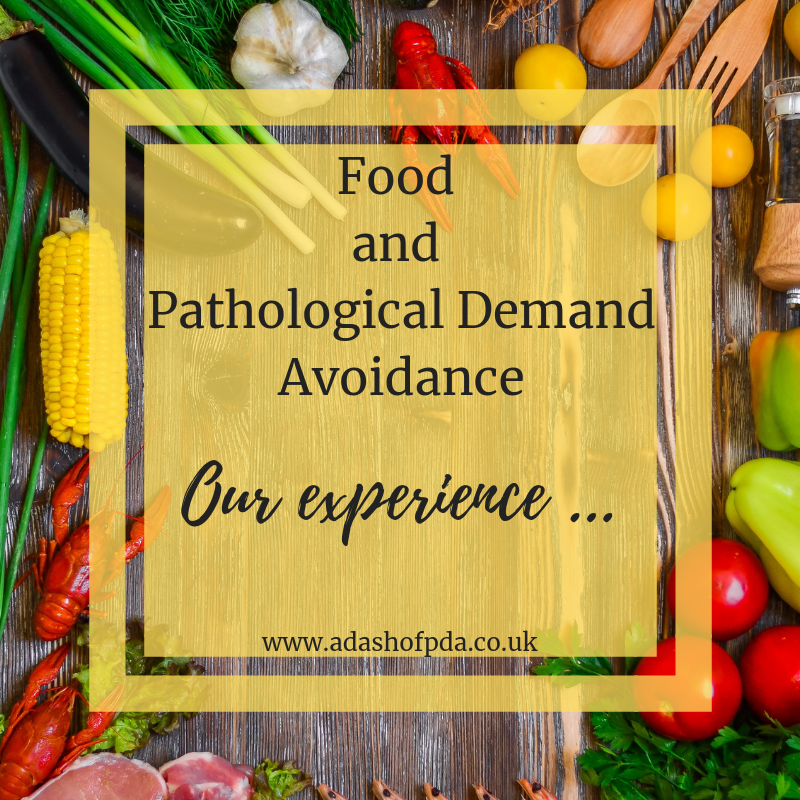 Food and Pathological Demand Avoidance