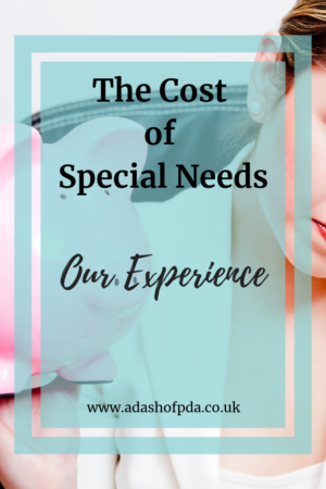 The Cost of Special Needs - our experience by Rambling's of an Autism Mum