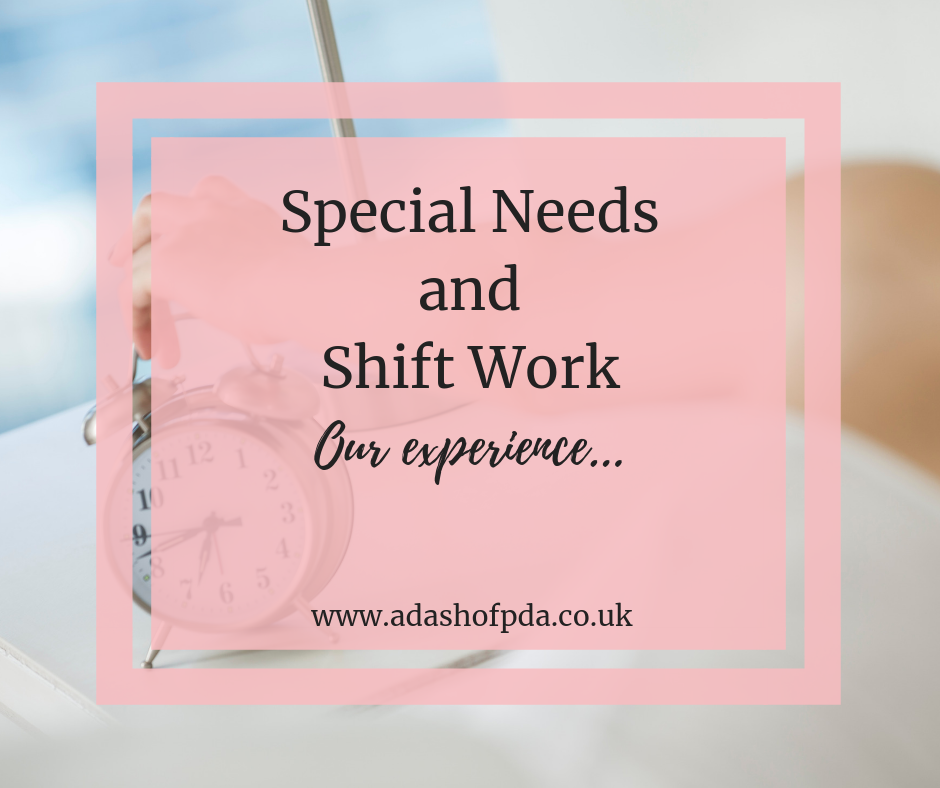 Special Needs and Shift Work