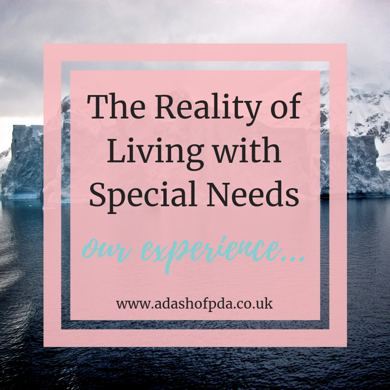 The Reality of Living with Special Needs