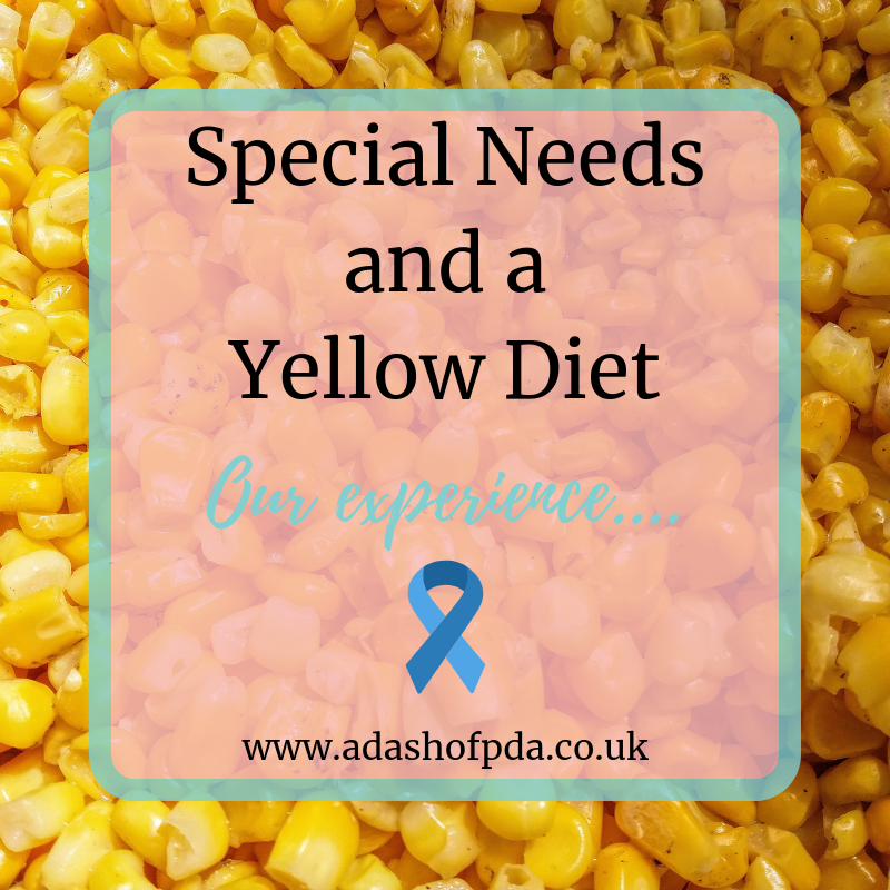 Special Needs and a Yellow Diet