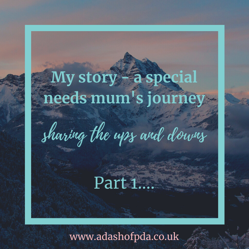 My Story – a special needs mum's journey